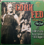 LP / VA ✦✦ CORN FED #2 ✦✦ Rare Killer Hillbilly & Rockabilly (Vol.1 Sold Out)